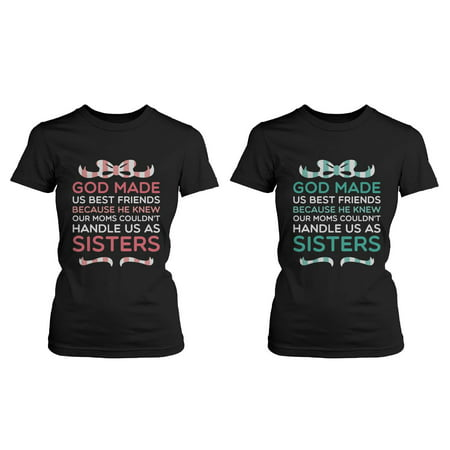 Best Friend Quote T Shirts - God Made Us Best Friends - Cute Matching BFF