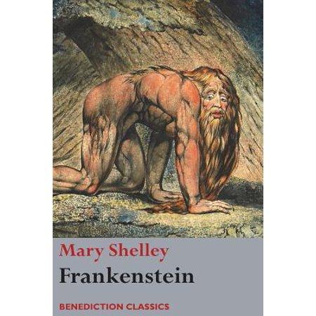 Frankenstein; Or, the Modern Prometheus : (shelley's Final Revision,