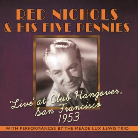 Live at Club Hangover: San Francisco 1953 (Best Jazz Clubs In San Francisco)