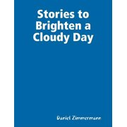 Stories to Brighten a Cloudy Day - eBook
