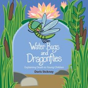 Water Bugs and Dragonflies : Explaining Death to Young Children
