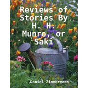 Reviews of Stories By H. H. Munro, or Saki - eBook
