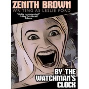By the Watchman's Clock - eBook