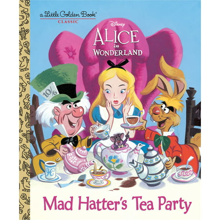 Mad Hatter's Tea Party (Disney Alice in Wonderland) (Hardcover) (Mad Hatters Tea Party Outfits)