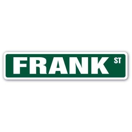 FRANK Street Sign Childrens Name Room Sign | Indoor/Outdoor | 18