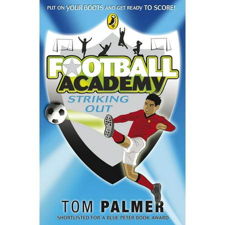 Football Academy: Striking Out - eBook