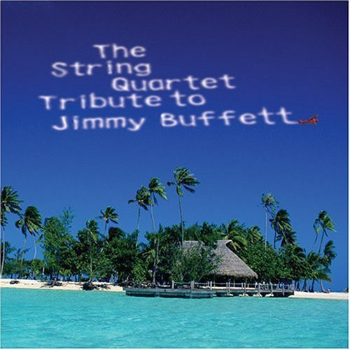 The String Quartet To Jimmy Buffett