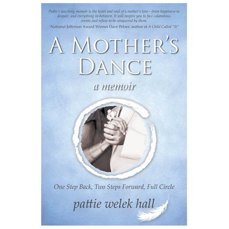 A Mother's Dance : One Step Back, Two Steps Forward, Full
