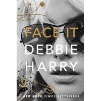 Face It : A Memoir (Hardcover)