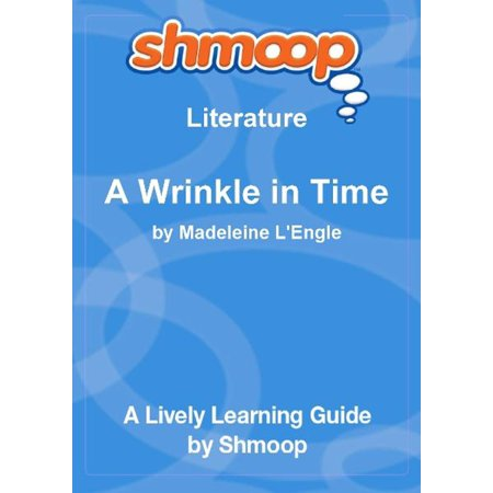 Shmoop Literature Guide: A Wrinkle in Time - eBook (Wrinkle In Time Ebook)