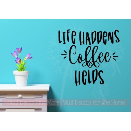 Wall Art Kitchen Decor Life Happens Coffee Helps Decal Stickers Quotes 23x21-Inch Black