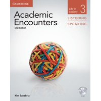 Academic Encounters. Life in Society: Academic Encounters Level 3 Student's Book Listening and Speaking with DVD: Life in Society (Other)