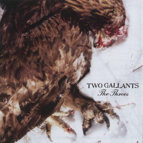 Two Gallants: Adam Stephens (vocals, guitar); Tyson Vogel (drums, background vocals).