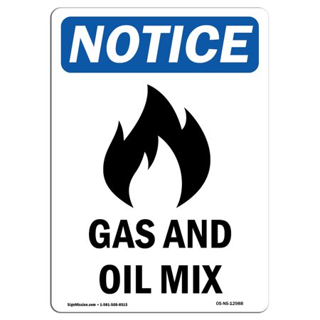 """OSHA Notice Sign - Gas And Oil Mix 10"""" X 7"""" Rigid Plastic Sign Protect Your Business, Construction Site, Warehouse & Shop Area"""