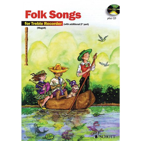 Schott The Most Beautiful Folk Songs (Fun and Games with the Recorder) Schott Series Softcover with CD - Halloween Theme Song On Recorder