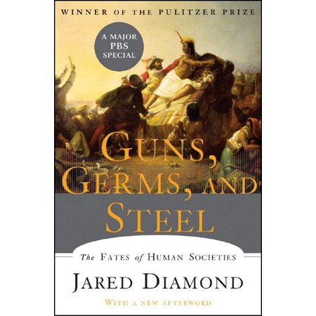 Guns, Germs, and Steel : The Fates of Human Societies ()