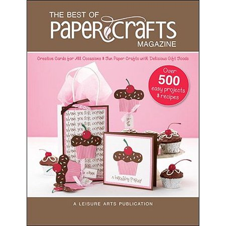 The Best of Paper Crafts Magazine (Best Home Improvement Magazines)