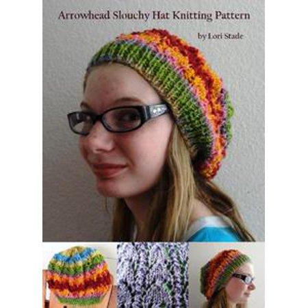 Arrowhead Slouchy Hat Knitting Pattern - eBook - Walmart.com 4530e7fe532