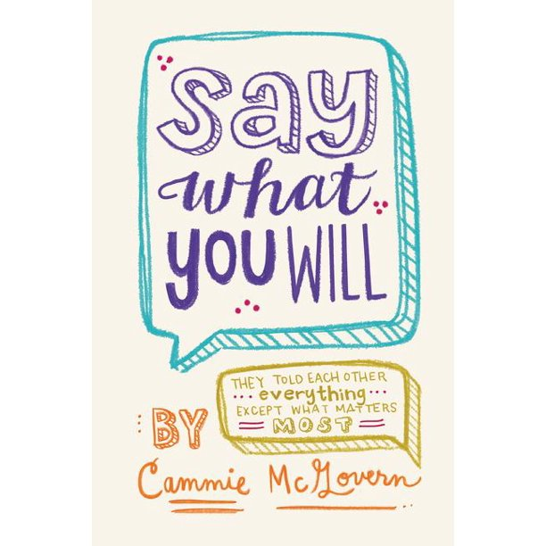 Say What You Will (Paperback)