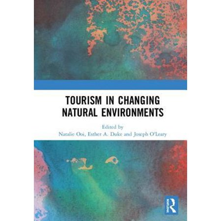 Tourism in Changing Natural Environments Hardcover