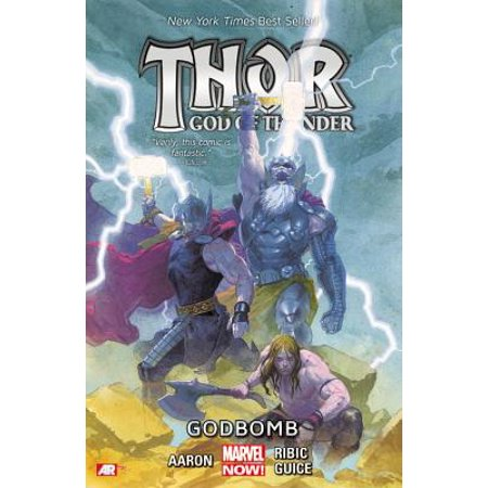 Thor: God of Thunder Volume 2 : Godbomb (Marvel (Best Marvel Now Graphic Novels)