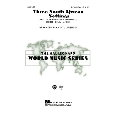 Setting Parts (Hal Leonard Three South African Settings (Collection) 3 Part Treble arranged by Cheryl Lavender )