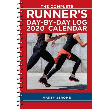 The Complete Runner's Day-By-Day Log 2020 Calendar (Other) Day Runner Calendar