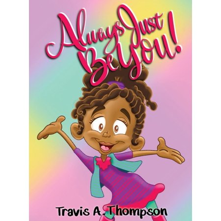 Always Just Be You! (Hardcover)
