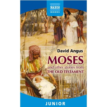 Moses and other stories from the Old Testament -