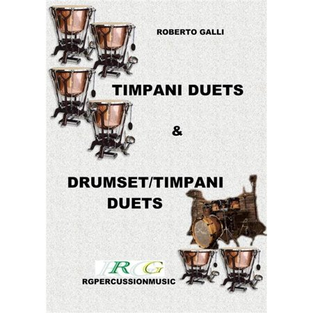 Timpani duets & Timpani/drumset duets - (Intermediate Timpani)