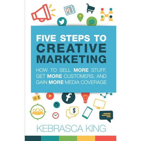Five Steps to Creative Marketing - eBook