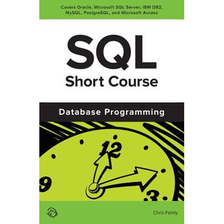 SQL Short Course (Database Programming) (Best Computer Programming Courses)