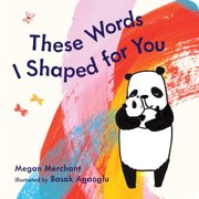 These Words I Shaped for You (Board Book)