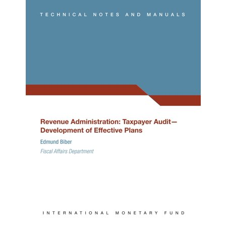 Revenue Administration: Taxpayer Audit--Development of Effective Plans (EPub) (PDF Download) - eBook (Free Download Books Pdf)