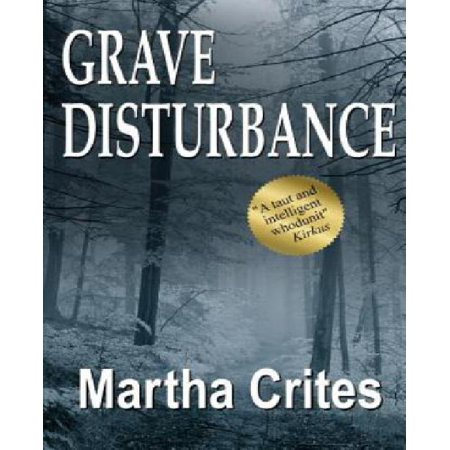 Grave Disturbance  A Pacific Northwest Mystery