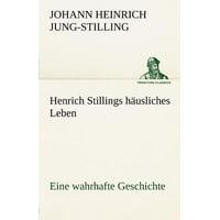Henrich Stillings H Usliches Leben