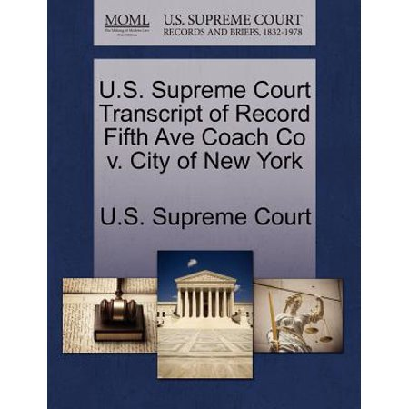 U.S. Supreme Court Transcript of Record Fifth Ave Coach Co V. City of New York](Party City Central Ave)