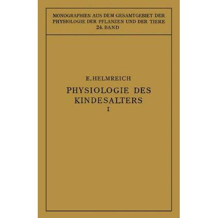 Physiologie Des Kindesalters: Erster Teil: Vegetative Funktionen (Softcover Reprint of the Origi) - image 1 de 1