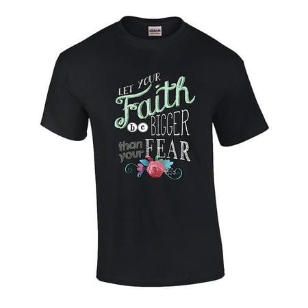 Christian Faith Bigger Than Fear Graphic T-shirt (Got Faith Christian T-shirt)
