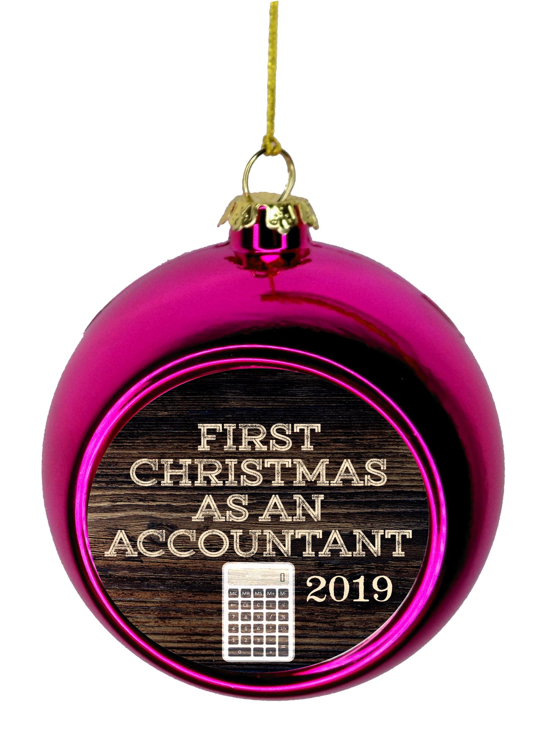 Christmas Accountant.First Christmas As An Accountant 2019 Career Job Gift Appreciation 1st Ornaments Bauble Christmas Ornaments Pink Bauble Tree Xmas Balls