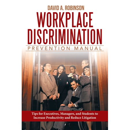 Workplace Discrimination Prevention Manual -