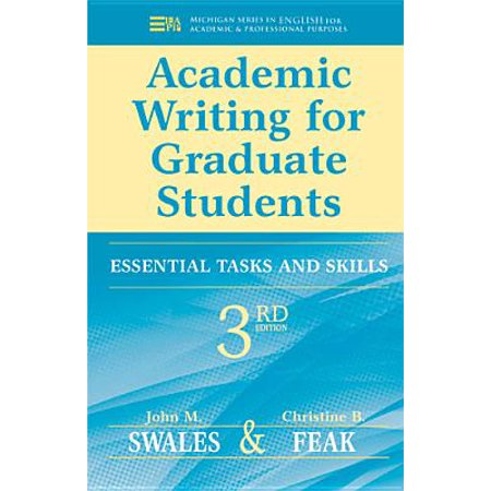 Academic Writing for Graduate Students, 3rd Edition : Essential Tasks and