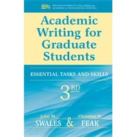 Academic Writing for Graduate Students, 3rd Edition : Essential Tasks and Skills