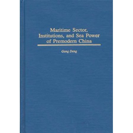 Maritime Sector, Institutions, and Sea Power of Premodern