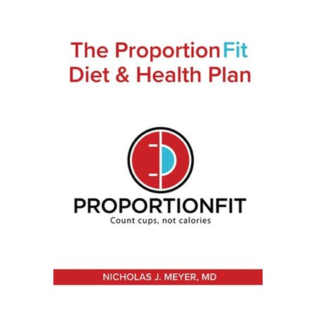 The Proportionfit Diet & Health Plan : Count Cups, Not
