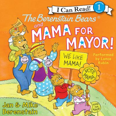 The Berenstain Bears and Mama for Mayor! - Audiobook