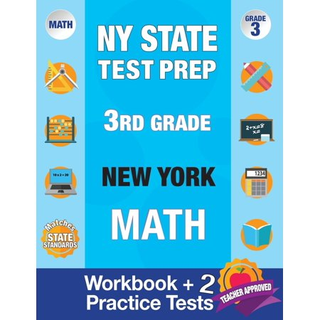NY State Test Prep 3rd Grade New York Math : Workbook and 2 Practice Tests: New York 3rd Grade Math Test Prep, 3rd Grade Math Test Prep New York, Math Test Prep New York, Math Test Prep Grade 3 Nyc, 3 Grade Test Prep Books for Math State Test New
