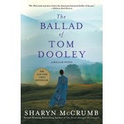 The Ballad of Tom Dooley : A Ballad Novel