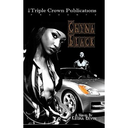 Chyna Black : Triple Crown Publications Presents