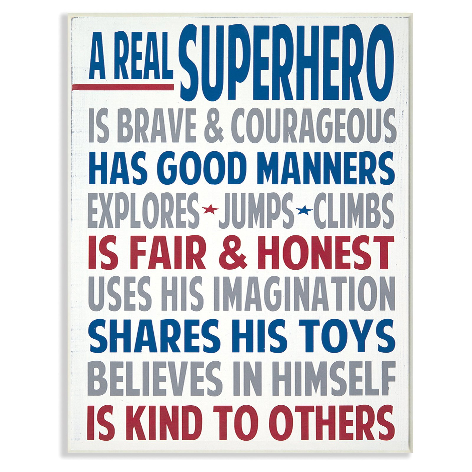 The Stupell Home Decor Collection A Real Superhero Wall Plaque